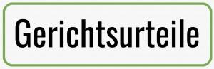 Gerichtsurteile, Rechtsanwälte VON RUEDEN, info@rueden.de, www.rueden.de/gerichtsurteile.