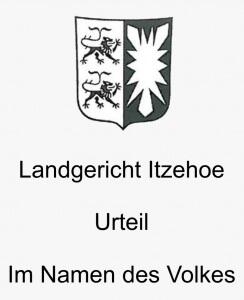 LG Itzehoe Urteil, Rechtsanwälte VON RUEDEN, info@rueden.de.