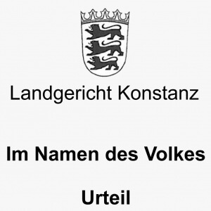 LG Konstanz Urteil, Rechtsanwälte VON RUEDEN, info@rueden.de.