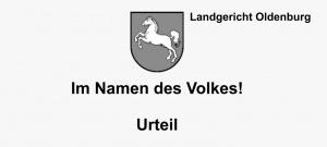 LG Oldenburg Urteil, Rechtsanwälte VON RUEDEN, info@rueden.de.