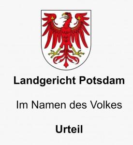 LG Potsdam Urteil, Rechtsanwälte VON RUEDEN, info@rueden.de.