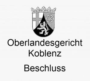 OLG Koblenz Beschluss, Rechtsanwälte VON RUEDEN, info@rueden.de.