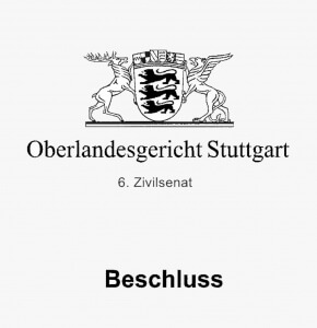 OLG Stuttgart Beschluss 6. Zivilsenat #2