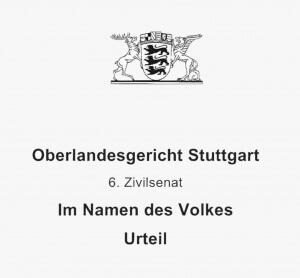OLG Stuttgart Urteil 6. Zivilsenat