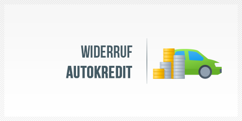Widerruf Autokredit